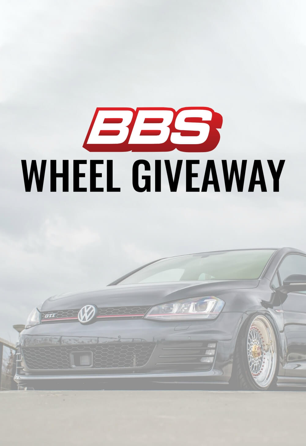 Fitment Industries & BBS Wheels Giveaway